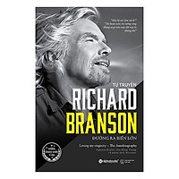 Richard Branson - Đường Ra Biển Lớn (Tặng Kèm Bookmark Tiki)