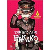 """""""Cậu"""" Ma Nhà Xí Hanako - Tập 1"""