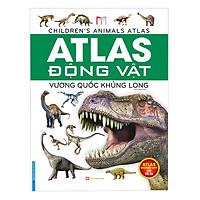 Atlas Động Vật - Vương Quốc Khủng Long