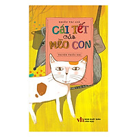 Cái Tết Của Mèo Con (Tái Bản 2018)