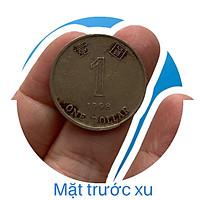 Xu cổ Hong Kong ( China) 1 dollar.