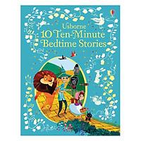 Truyện thiếu nhi tiếng Anh - Usborne 10 Ten-Minute Bedtime Stories