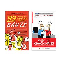 Combo Phương Án Khuyến Mại Đúng Tâm Lý Khách Hàng : 99 Phương Án Khuyến Mãi Diệu Kỳ Trong Bán Lẻ + Đọc Vị Khách Hàng