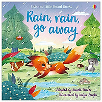 Rain, Rain Go Away (Little Board Books)
