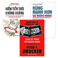 Combo Sách Giúp Vượt Qua Khủng Hoảng : Kiếm Tiền Thời Khủng Hoảng + Quản Trị Trong Thời Khủng Hoảng + Hùng Mạnh Hơn Sau Khủng Hoảng