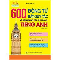 The Langmaster - 600 Động Từ Bất Quy Tắc Và Cách Dùng Các Thì Trong Tiếng Anh (Tải Bản 01-2020)