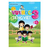 Vui Học Tiếng Việt Lớp 3 (Tập 1)