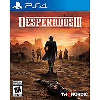 Đĩa Game PS4 Desperados 3 III - Hàng Nhập Khẩu