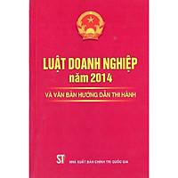 Sách Luật Doanh Nghiệp 2014 Và Văn Bản Hướng Dẫn Thi Hành