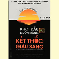 Sách - Khởi Đầu Muộn Màng, Kết Thúc Giàu Sang