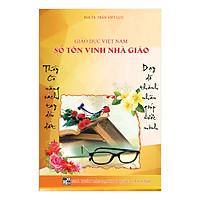 Giáo Dục Việt Nam - Sổ Tôn Vinh Nhà Giáo