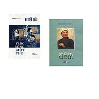 Combo 2 cuốn sách: Vang bóng một thời   + Xem đêm