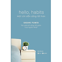 Hello, Habits – Một chỉ dẫn sống tốt hơn