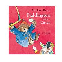 Sách thiếu nhi tiếng Anh - Paddington at the Circus