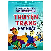 Kho Tàng Văn Học Dân Gian Việt Nam - Truyện Trạng Hay Nhất