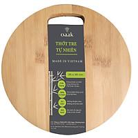 Thớt tre tự nhiên - Oaak thớt gỗ tre tròn kháng khuẩn 25x25x2 cm - Sản xuất tại Việt Nam