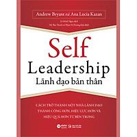 Self Leadership - Lãnh Đạo Bản Thân