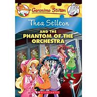 Thea Stilton and the Phantom of the Orchestra (Thea Stilton #29)
