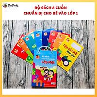 Bộ sách chuẩn bị cho bé vào lớp 1- Combo 8 cuốn hành trang đầu đời giúp bé làm quen chữ cái, chữ số