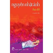 Hạ Đỏ - Nguyễn Nhật Ánh - Tái bản 2014 - a24352