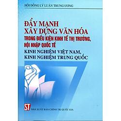 Đẩy Mạnh Xây Dựng Văn Hóa Kinh Nghiệm Việt Nam, Kinh Nghiệm Trung Quốc