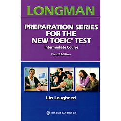 Longman Preparation Series For The New Toeic Test (Kèm 7 CD)