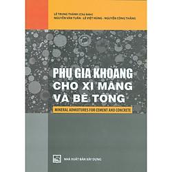 Phụ Gia Khoáng Cho Xi Măng Và Bê Tông