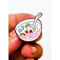 Tô súp My Day hồng - Pin sticker ghim cài áo