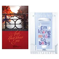 Combo Sách Truyện Hay: Anh Khát Khao Em + Em Không Muốn Có Baby - (Tặng Kèm Postcard Greenlife)