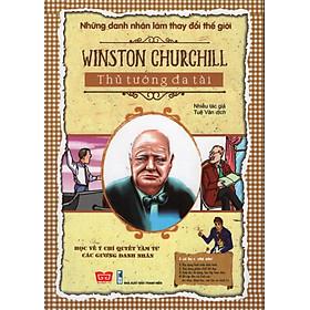 Winston Churchill - Thủ Tướng Đa Tài