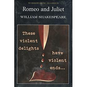 Wordsworth Classics: Romeo And Juliet