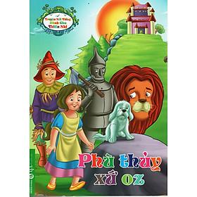Hình đại diện sản phẩm Truyện Nổi Tiếng Dành Cho Thiếu Nhi – Phù Thủy Xứ Oz