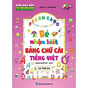 Flashcard Bé Nhận Biết Bảng Chữ Cái Tiếng Việt