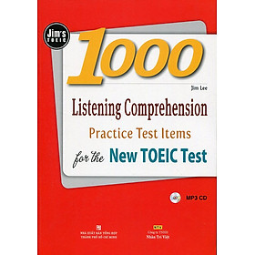 1000 Listening Comprehension Practice Test Items for the New Toeic Test (Kèm file MP3) - Tái Bản 2016
