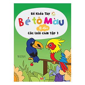 [Download sách] Bé Tô Màu (2-6+) - Các Loài Chim - Tập 1