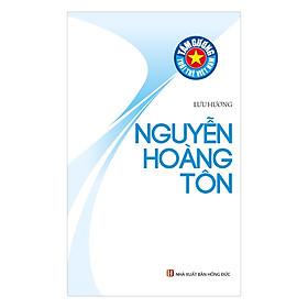 Tấm Gương Tuổi Trẻ Việt Nam – Nguyễn Hoàng Tôn