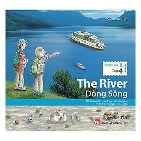 Dòng Sông (Song Ngữ Trình Độ 1 Tập 4)
