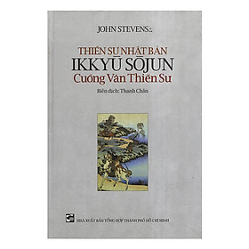Thiền Sư Nhật Bản Ikkyu Sojun - Cuồng Vân Thiền Sư