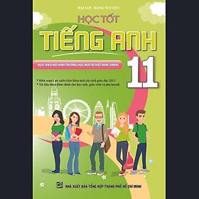 Học Tốt Tiếng Anh Lớp 11 (Tái Bản)