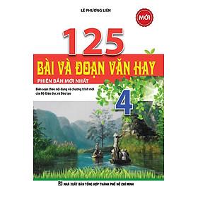 125 Bài Và Đoạn Văn Hay Lớp 4 (Tái Bản)