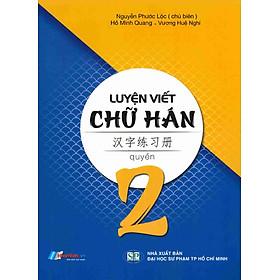 Luyện Viết Chữ Hán (Tập 2)