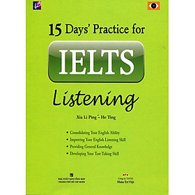 15 Day's Practice For IELTS Listening (Kèm CD) - Tái Bản