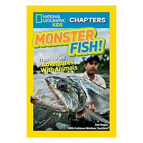 National Geographic Kids Chapters: Monster Fish  - More True Stories of Amazing Animal Talents Series