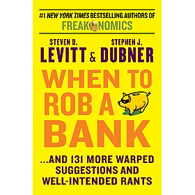 When To Rob A Bank - Paperback