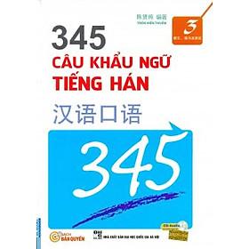 345 Câu Khẩu Ngữ Tiếng Hán Tập 3 (Bản Tiếng Việt)
