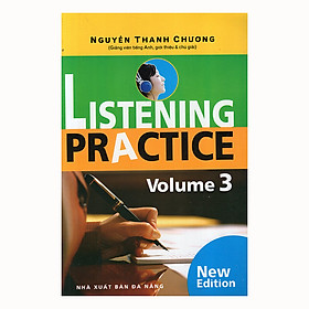 Listening Practice - Volume 3 (Kèm CD)