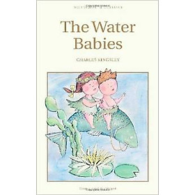 Wordsworth Classics: The Water Babies