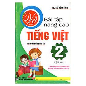 Vở Bài Tập Nâng Cao Tiếng Việt 2 (Tập 2)