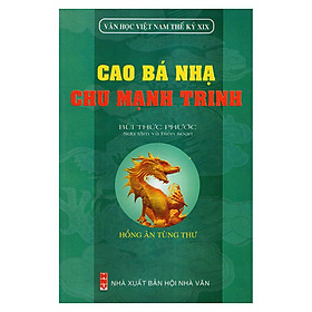 Cao Bá Nhạ - Chu Mạnh Trinh (Văn Học Việt Nam Thế Kỷ XIX)