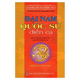 Đại Nam - Quốc Sử Diễn Ca (Văn Học Việt Nam Thế Kỷ XIX)